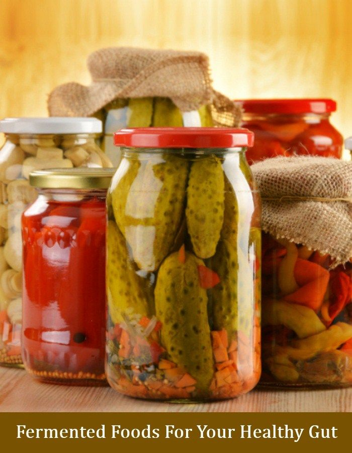 6 Fermented Foods For Your Healthy Gut