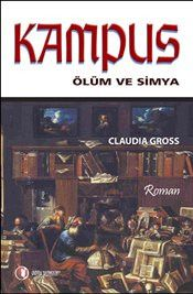 Kampus : Ölüm ve Simya - Claudia Gross