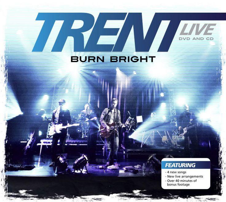 Trent Live - Burn Bright [DVD/CD]