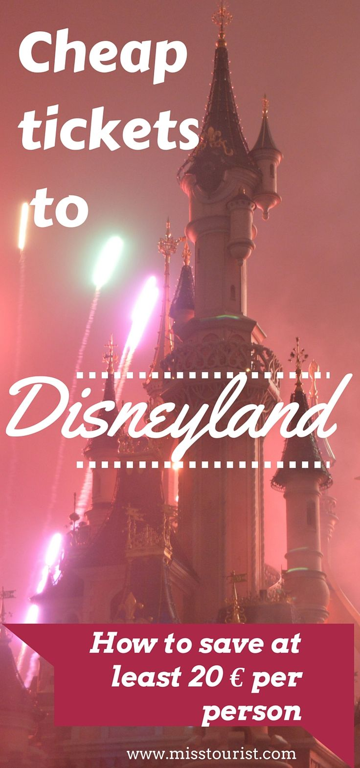 Cheap tickets to Disneyland, Paris - how to save at least 20€ per person http://misstourist.com/buy-cheap-tickets-disneyland-pari