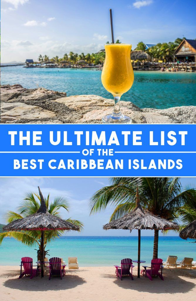 The Ultimate List of the Best Caribbean Islands - Travel & Pleasure