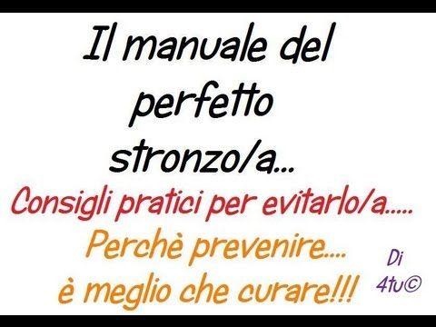 4tu - Il manuale del perfetto stronzo/a! (consigli pratici per evitarlo/a!) - YouTube