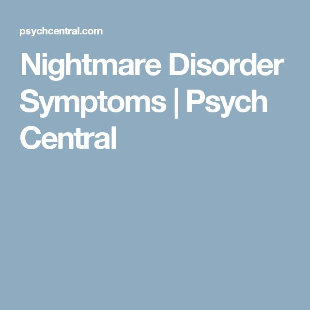 Nightmare Disorder Symptoms | Psych Central
