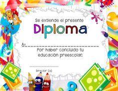 Diplomas para niños y niñas que están culminando su educación preescolar. Da clic en cada diploma para verlos en grande.             ...
