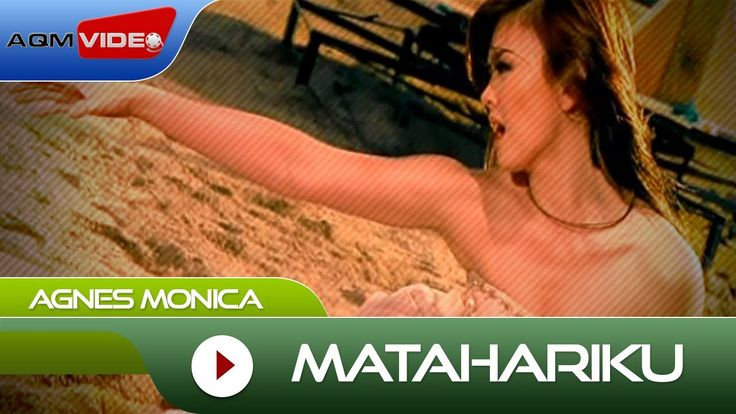Agnes Monica - Matahariku | Official Video