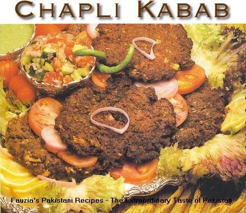 Chapli Kabab Recipe - Pakistani Ground Beef and Kabab/Grill Dish - Fauzia's Pakistani Recipes - The Extraordinary Taste Of Pakistan