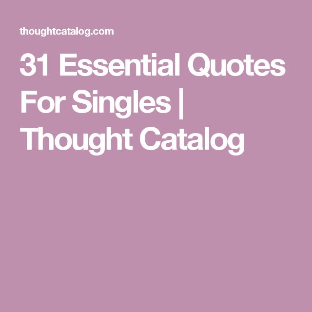 Best 25+ Quotes for single ideas on Pinterest   Quotes for single ...
