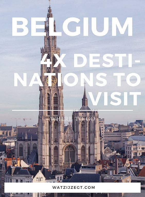 BELGIUM // citytrips to make // 4x stedentrips naar België: de leukste bestemmingen in België voor een weekendje weg