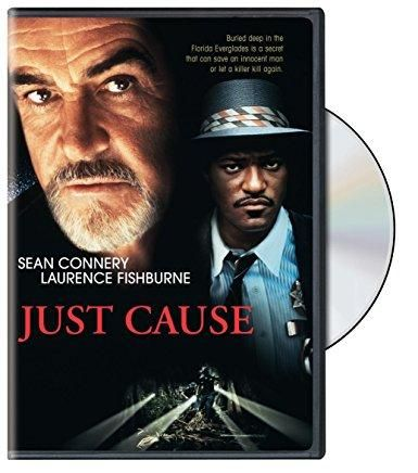 Just Cause Sean Connery, Laurence Fishburne, Kate Capshaw, Blair Underwood, Ed Harris, Christopher Murray, Ruby Dee, Scarlett Johansson, Daniel J. Travanti, Ned Beatty