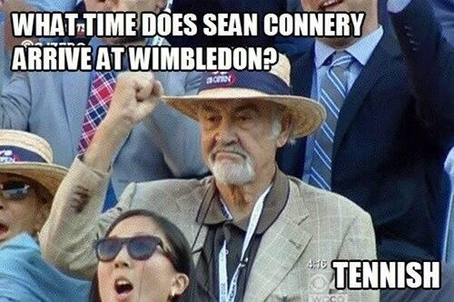 What time does Sean Connery arrive at #Wimbledon?   Tennish