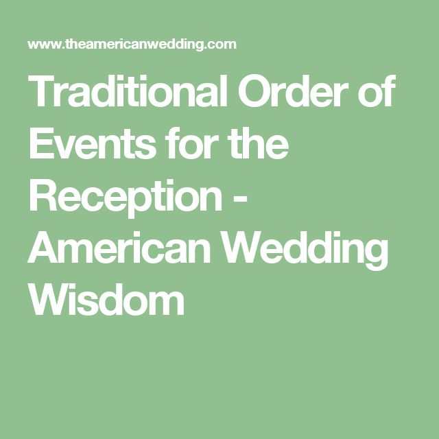Order Of Reception Events At Wedding: Best 25+ Reception Order Of Events Ideas On Pinterest