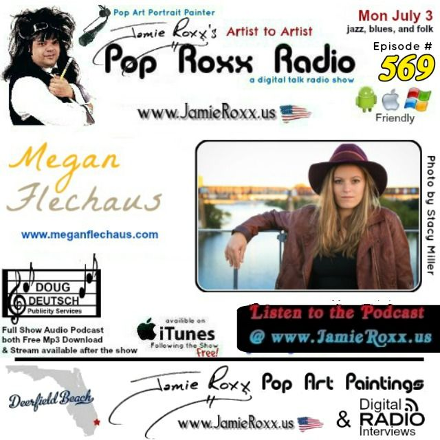 Tonight's Episode (#569) of the Pop Roxx Radio Talk Show www.PopRoxxRadio.com with featured guest: Megan Flechaus (#Jazz, #Blues, #Folk) Has now been converted to a #Podcast and is now Archived at: My Website: www.JamieRoxx.us BlogTalkRadio: http://tobtr.com/s/10086985 and up for FREE on #iTunes