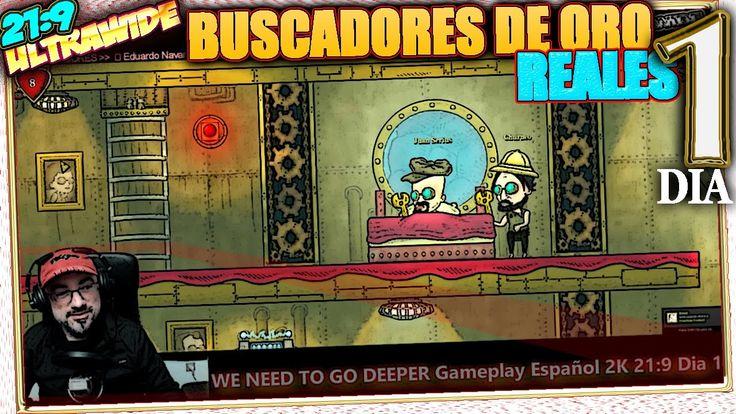 WE NEED TO GO DEEPER #1 BUSCADORES DE ORO REALES 🔶 Gameplay Español 21 9