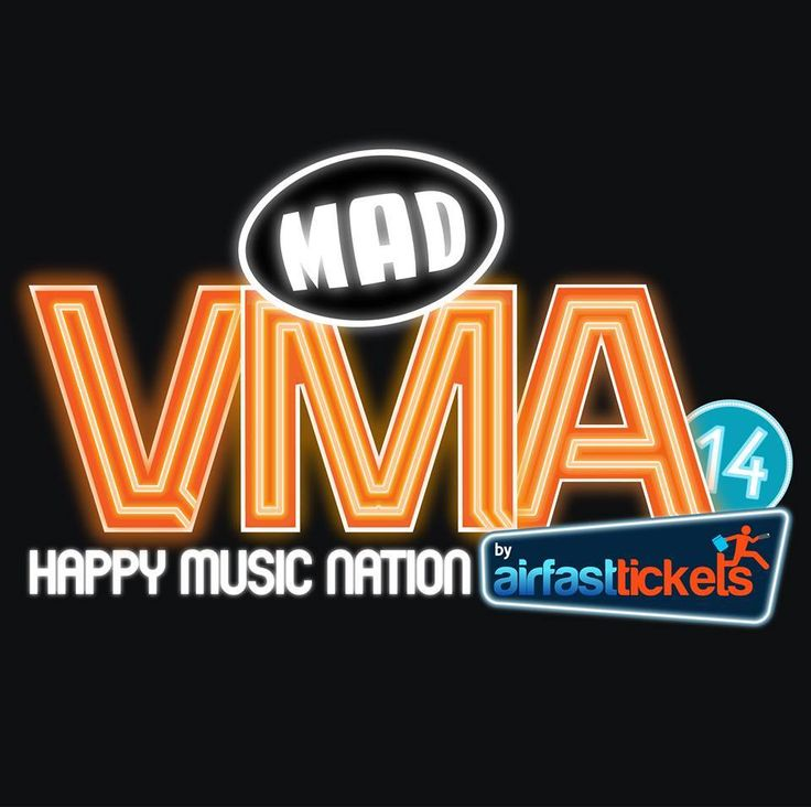 MAD VMA 2014 BY AIRFAST TICKETS HAPPY MUSIC NATION <3
