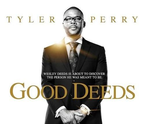 Good Deeds.   Businessman Wesley Deeds is jolted out of his scripted life when he meets Lindsey, a single mother who works on the cleaning crew in his office building.