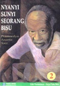 Nyanyi Sunyi Seorang Bisu 2, karya Pramoedya Ananta Toer