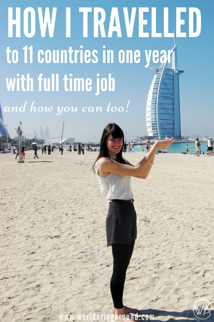 How to travel with a full-time job and limited time – the ultimate guide for travelling with full time job and limited time. Check how I managed to visit 11 countries in one year with full time job and how you can to! | Worldering Around