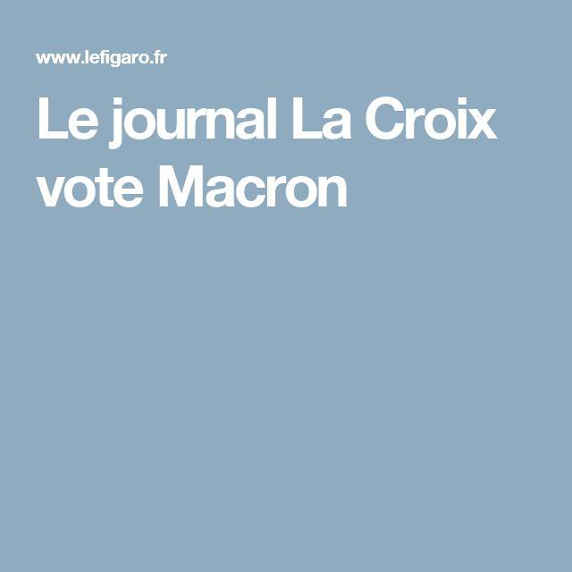 Le journal La Croix vote Macron