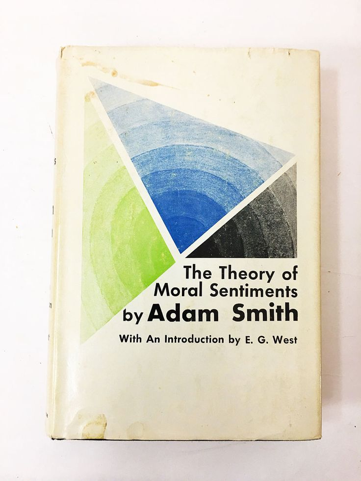 The Theory of Moral Sentiments by Adam Smith circa 1969. Underpinnings the Wealth of Nations. Vintage book of economic philosophy.