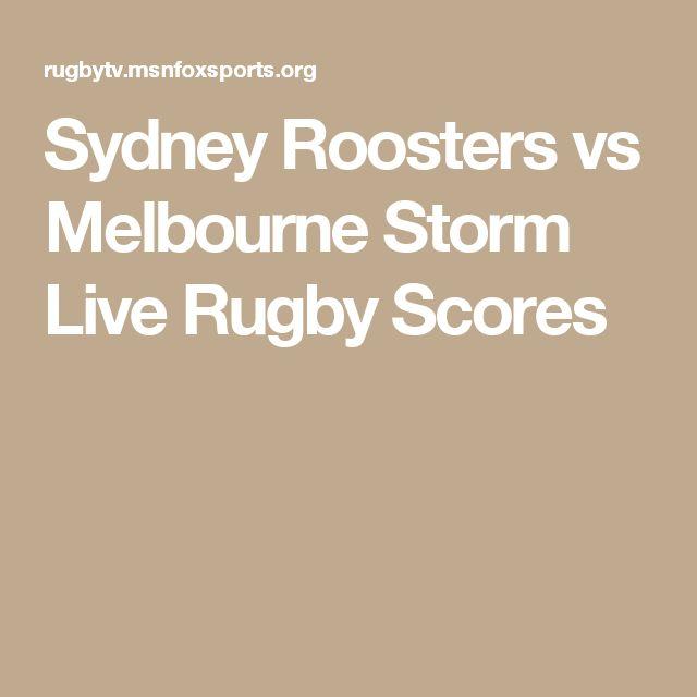 Sydney Roosters vs Melbourne Storm Live Rugby Scores