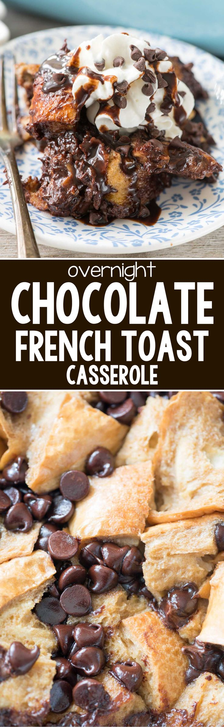 Chocolate French Toast Casserole - this easy overnight french toast recipe is full of chocolate from the milk to the chocolate chips! It's the perfect indulgent brunch recipe!