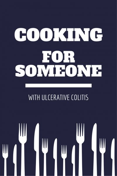 Cooking for someone who has ulcerative colitis can be challenging, here are some tricks we've learned to make life a little bit easier!