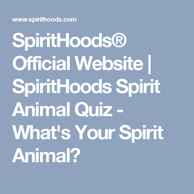 SpiritHoods® Official Website | SpiritHoods Spirit Animal Quiz - What's Your Spirit Animal?