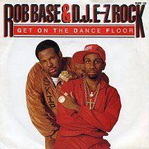 45cat - Rob Base And D.J. E-Z Rock - Get On The Dance Floor / Get On The Dance Floor (Senza Voce) - Supreme Records - UK - SUPE 139