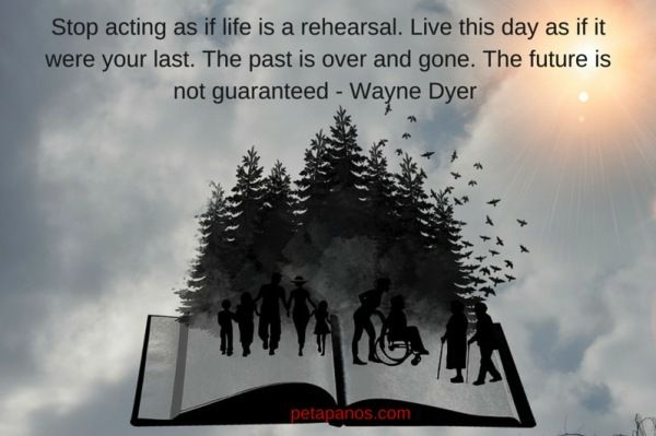 Stop acting as if life is a rehearsal final