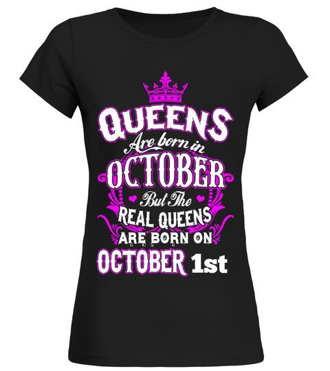 Real Queens  Are Born In October long sleeve t shirt men,metallica t shirt,long sleeve t shirt women,iron maiden t shirt,t shirt,t shirt dress,t shirt dresses for women,hip hop t shirt men,los pollos hermanos t shirt,black t shirt,unless march for science earth day 2017 t-shirt,rolling stones t shirt,slayer t shirt,white t shirt,t shirt bags,t shirt bra, #polosshirtwomen