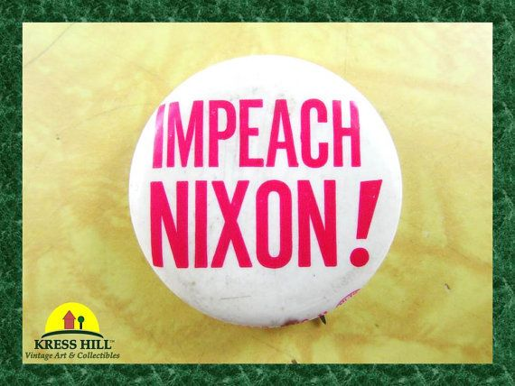 Vintage Impeach Nixon Authentic Pinback Button by KressHillVintage