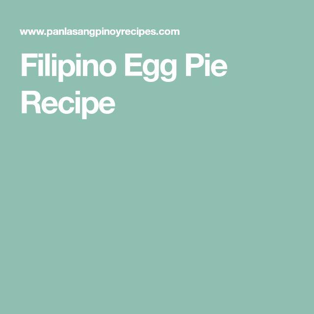 Filipino Egg Pie Recipe