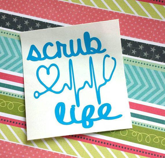 Scrub Life Decal Nurse Decal Scrub Life by Sweetpeavinylshop