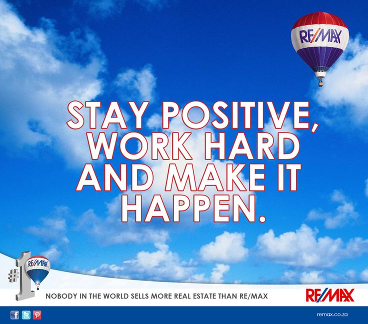 Stay Positive, Work Hard And Make It Happen. #wisewords