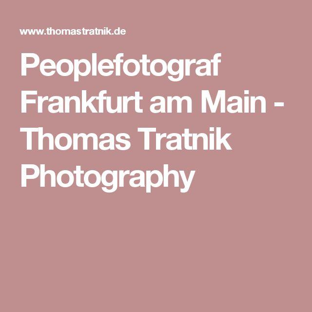 Peoplefotograf Frankfurt am Main - Thomas Tratnik Photography