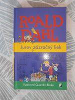 knihydetstva: Roald Dahl - Jurov zázračný liek