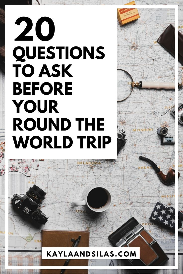 20 Questions to Ask Before Your Round-the-World Trip | What to Do to Prepare for Long Term Travel | Preparing to Travel Full Time | The Adventures of Kayla and Silas