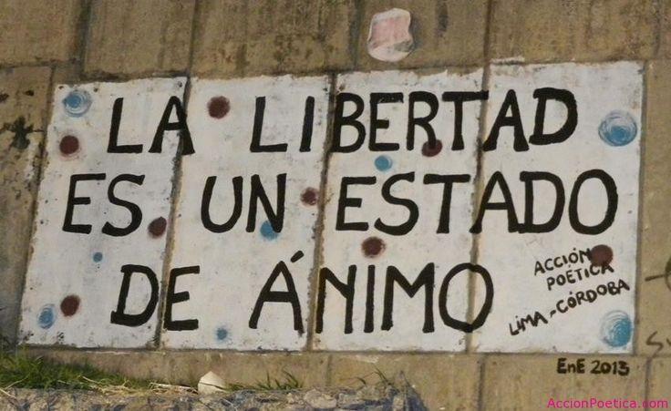 La libertad es un estado de animo