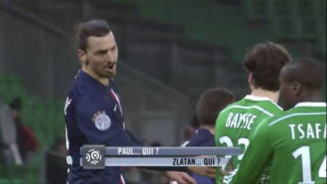 Zlatan Ibrahimović Doesn't Even Know Who You Are, Bro