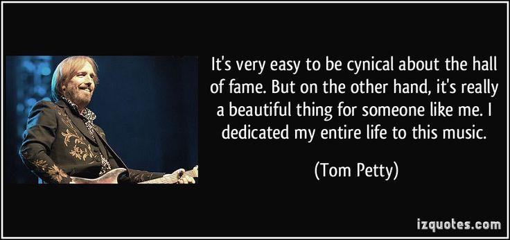 Tom Petty Quotes.