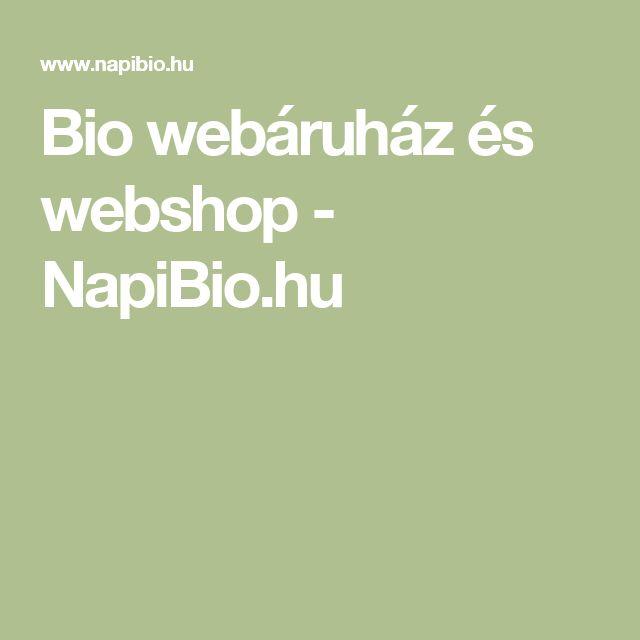 Bio webáruház és webshop - NapiBio.hu