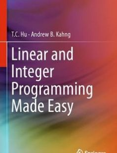 Linear and Integer Programming Made Easy 1st ed. 2016 Edition free download by T. C. Hu Andrew B. Kahng ISBN: 9783319239996 with BooksBob. Fast and free eBooks download.  The post Linear and Integer Programming Made Easy 1st ed. 2016 Edition Free Download appeared first on Booksbob.com.