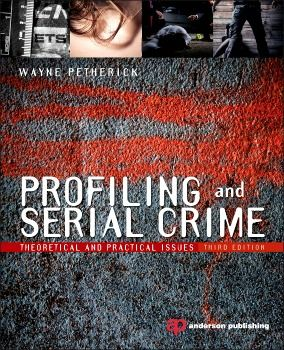 http://www.all-about-forensic-psychology.com/forensic-psychology-book.html Profiling and Serial Crime: Theoretical and Practical Issues By Wayne Petherick. January 2013 Forensic Psychology Book of the Month. Click image or see following link for details of this and all the Forensic psychology book of the month entries. http://www.all-about-forensic-psychology.com/forensic-psychology-book.html