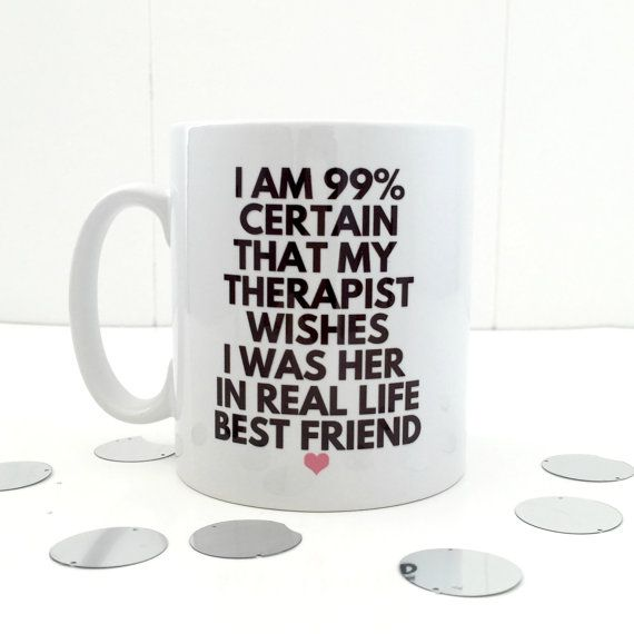 Cool Therapists mug  Therapy mug  slight by KellyConnorDesigns