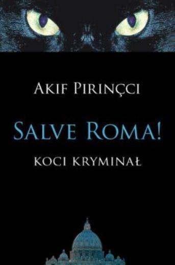 Salve Roma! Koci kryminał, Akif Pirincci (Wypożyczalnia Centralna)