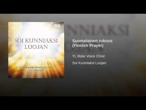 Suomalainen rukous (Finnish Prayer)