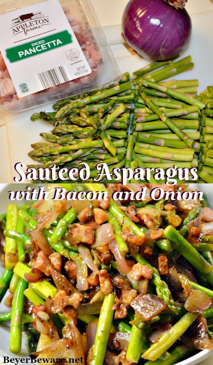 A quickly sauteed asparagus with bacon and onions recipe is the perfect side dish with fresh spring asparagus.