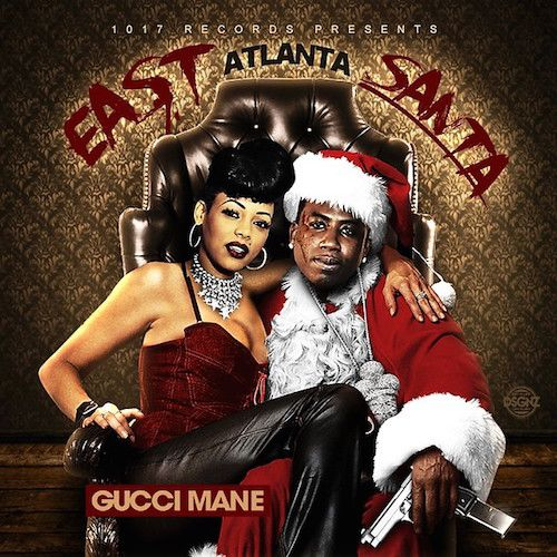 Prev1 of 2Next Gucci Mane drops off his latest mixtape East Atlanta Santa. Featuring 15 new songs and guest appeances by all Atlanta artist. Stream on page 2. Prev1 of 2Next