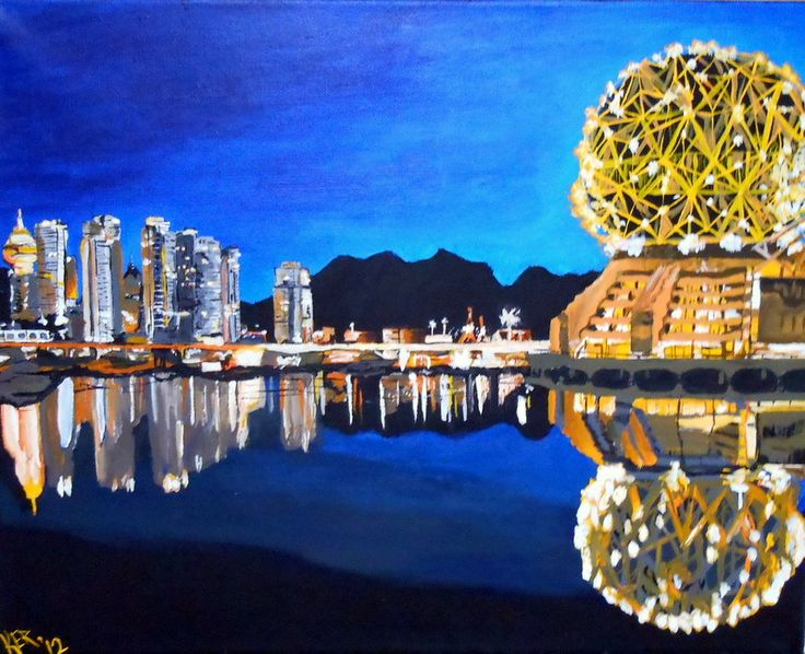 "A Vancouver Skyline. 2012. Acrylic on canvas. 20"" x 16"".   Vancouver, skyline, Science World, painting, mountains, art, city, Kelsey Rempel: Artist at Play"
