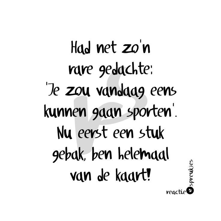 Rare gedachte ;) #humor #sport #gebak #eten #quote